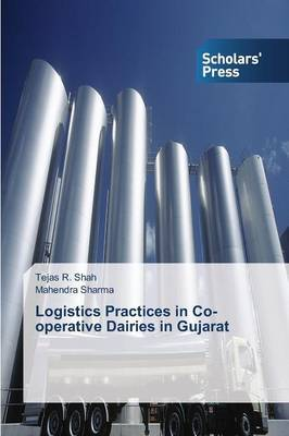 Logistics Practices in Co-Operative Dairies in Gujarat