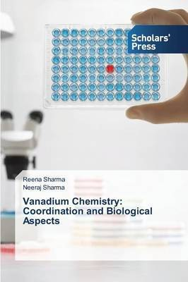 Vanadium Chemistry: Coordination and Biological Aspects