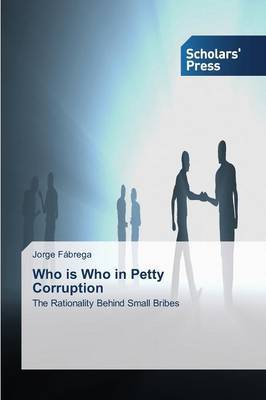 Who Is Who in Petty Corruption