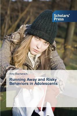 Running Away and Risky Behaviors in Adolescents
