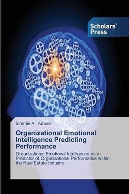 Organizational Emotional Intelligence Predicting Performance
