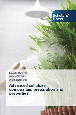 Advanced Cellulose Composites; Preparation and Properties