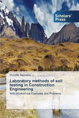 Laboratory Methods of Soil Testing in Construction Engineering