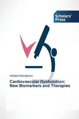 Cardiovascular Dysfunction: New Biomarkers and Therapies
