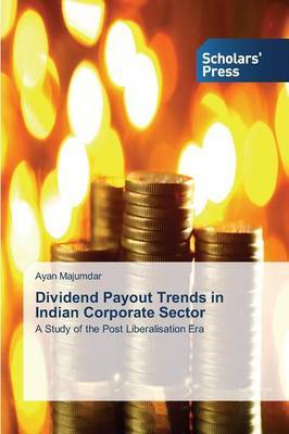 Dividend Payout Trends in Indian Corporate Sector