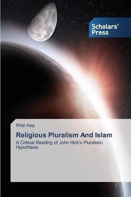Religious Pluralism and Islam