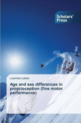 Age and Sex Differences in Proprioception (Fine Motor Performance)