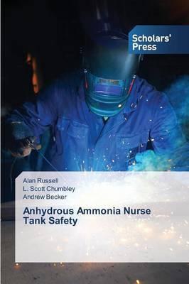 Anhydrous Ammonia Nurse Tank Safety