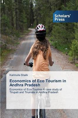 Economics of Eco Tourism in Andhra Pradesh