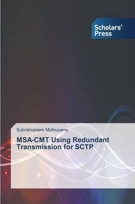 MSA-Cmt Using Redundant Transmission for Sctp