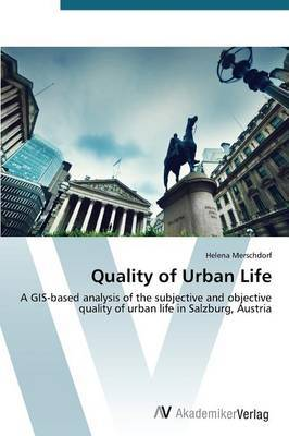 Quality of Urban Life