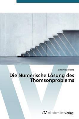 Die Numerische Losung Des Thomsonproblems