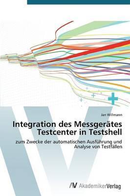 Integration Des Messgerates Testcenter in Testshell
