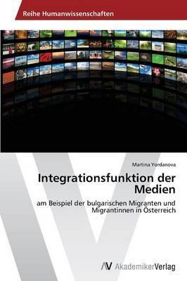 Integrationsfunktion Der Medien