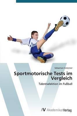 Sportmotorische Tests Im Vergleich