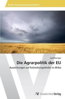 Die Agrarpolitik Der Eu