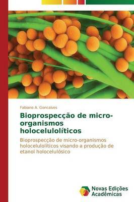 Bioprospeccao de Micro-Organismos Holoceluloliticos