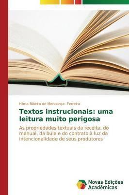 Textos Instrucionais: Uma Leitura Muito Perigosa