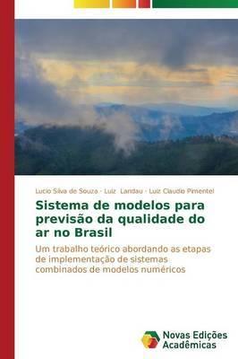 Sistema de Modelos Para Previsao Da Qualidade Do AR No Brasil