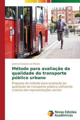 Metodo Para Avaliacao Da Qualidade Do Transporte Publico Urbano