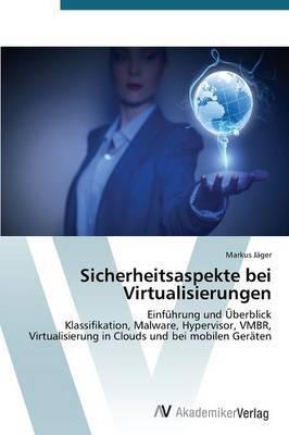 Sicherheitsaspekte Bei Virtualisierungen