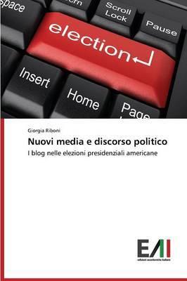 Nuovi Media E Discorso Politico