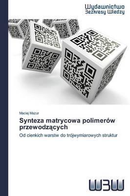 Synteza Matrycowa Polimerow Przewodz Cych
