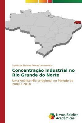 Concentracao Industrial No Rio Grande Do Norte