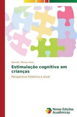Estimulacao Cognitiva Em Criancas