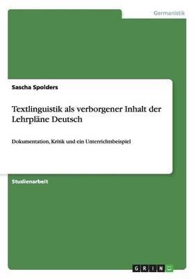 Textlinguistik ALS Verborgener Inhalt Der Lehrplane Deutsch