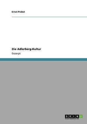 Die Adlerberg-Kultur