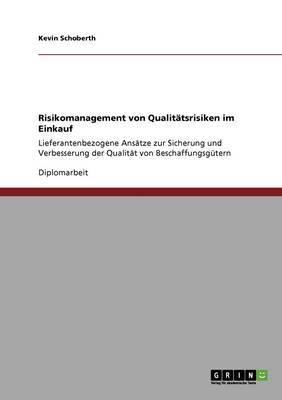 Risikomanagement Von Qualitatsrisiken Im Einkauf