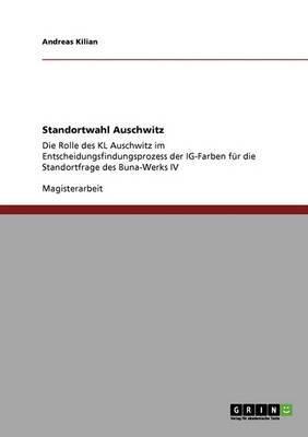 Standortwahl Auschwitz