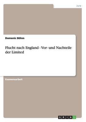 Flucht Nach England - VOR- Und Nachteile Der Limited