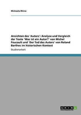 Die Instanz Des  Autors  Bei Michel Foucault Und Roland Barthes
