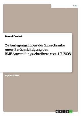 Zu Auslegungsfragen Der Zinsschranke Unter Berucksichtigung Des Bmf-Anwendungsschreibens Vom 4.7.2008