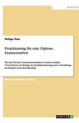 Projektantrag Fur Eine Diplom-, Examensarbeit