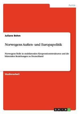 Norwegens Aussen- Und Europapolitik