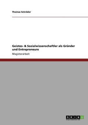 Geistes- & Sozialwissenschaftler ALS Gr Nder Und Entrepreneure