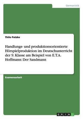 Handlungs- Und Produktionsorientierte Horspielproduktion Im Deutschunterricht Der 9