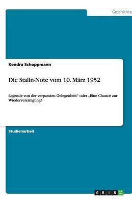 Die Stalin-Note Vom 10. Marz 1952