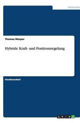 Hybride Kraft- Und Positionsregelung