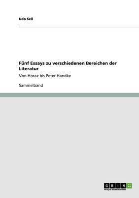 Funf Essays Zu Verschiedenen Bereichen Der Literatur