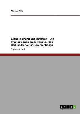 Globalisierung Und Inflation - Die Implikationen Eines Veranderten Phillips-Kurven-Zusammenhangs
