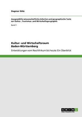 Kultur- Und Wirtschaftsraum Baden-Wurttemberg