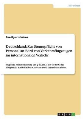 Deutschland: Zur Steuerpflicht Von Personal an Bord Von Verkehrsflugzeugen Im Internationalen Verkehr