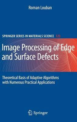 Image Processing of Edge and Surface Defects