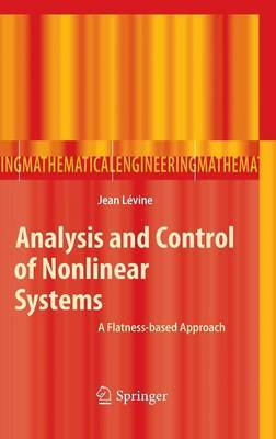 Analysis and Control of Nonlinear Systems: A Flatness-based Approach