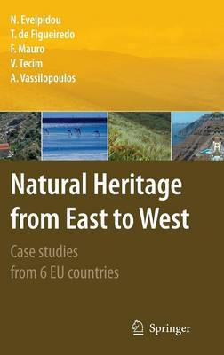 Natural Heritage from East to West: Case Studies from 6 EU Countries