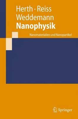 Nanophysik: Nanomaterialien Und Nanopartikel